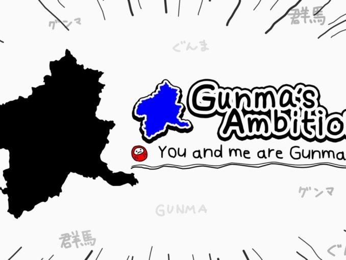 Release - Gunma's Ambition -You and me are Gunma-