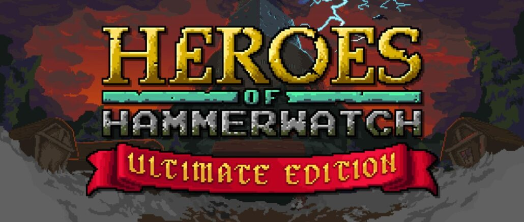 Heroes of Hammerwatch – Ultimate Edition