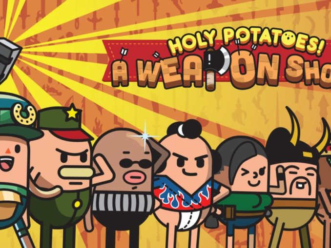 Release - Holy Potatoes! A Weapon Shop?!