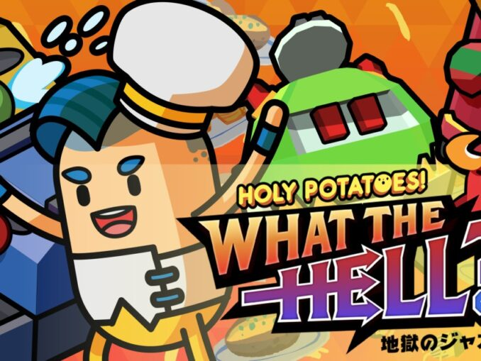 Release - Holy Potatoes! What The Hell?!