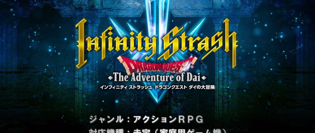 Infinity Strash: Dragon Quest The Adventure of Dai – Gameplaytrailer
