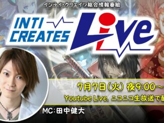 Inti Creates Live Broadcast Announced – July 7th