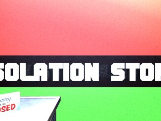 Release - Isolation Story