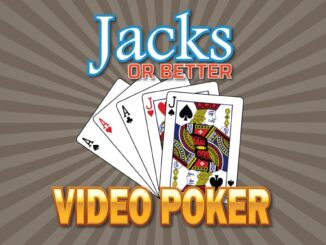 Jacks or Better – Video Poker