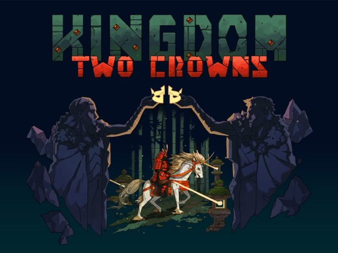 Release - Kingdom Two Crowns