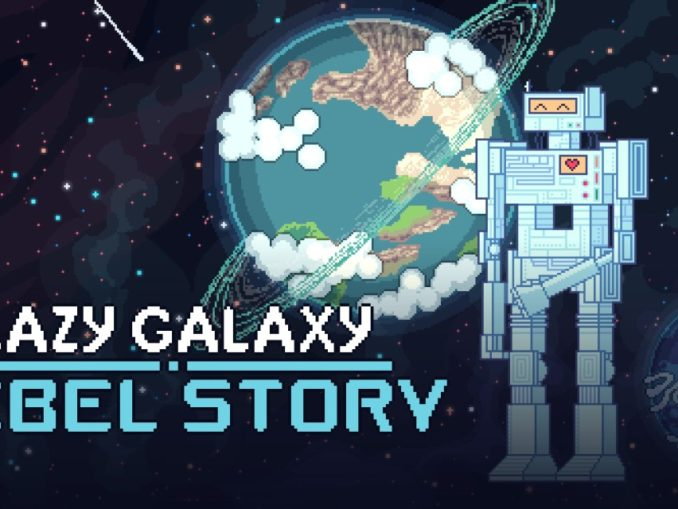 Release - Lazy Galaxy: Rebel Story