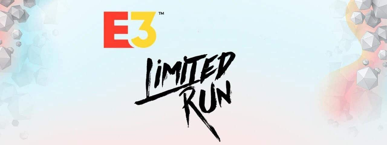 Limited Run Games – E3 Press Conference confirmed for June 8, 2020