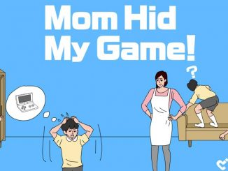 Release - Mom Hid My Game!