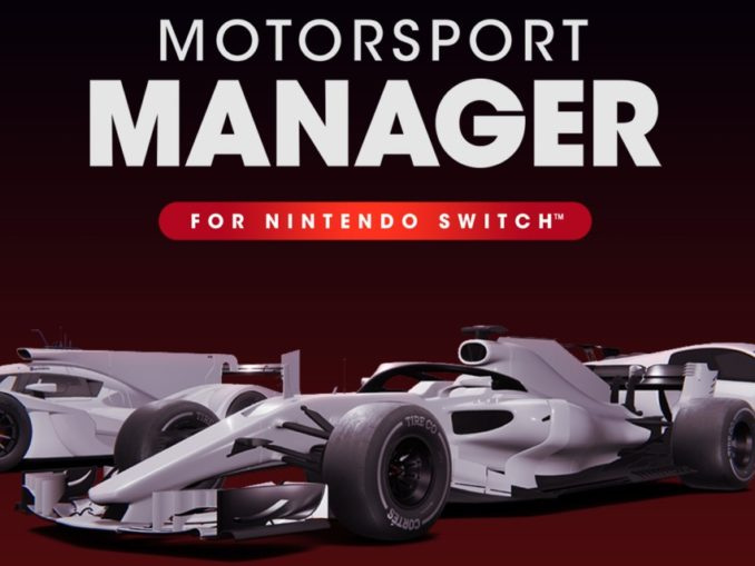 Release - Motorsport Manager for Nintendo Switch™
