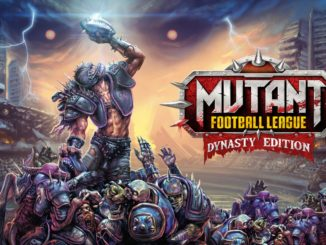 Release - Mutant Football League: Dynasty Edition