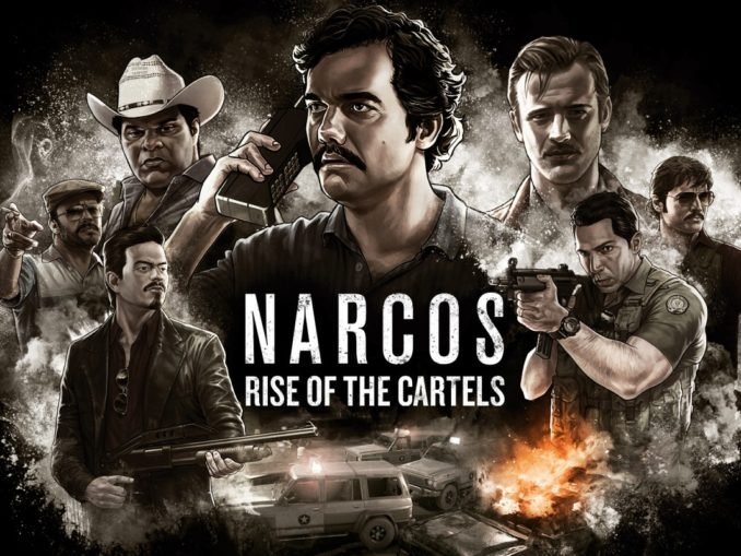 Release - Narcos: Rise of the Cartels