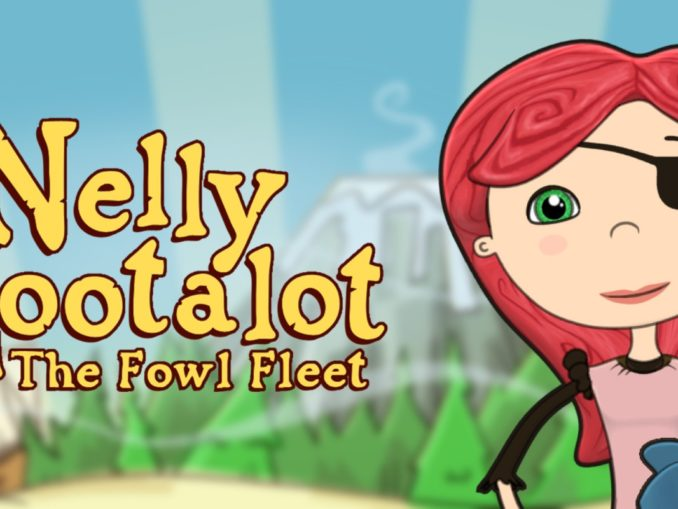 Release - Nelly Cootalot: The Fowl Fleet