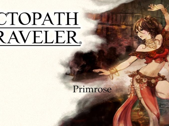 News - New Octopath Traveler trailer showcases Primrose the Dancer
