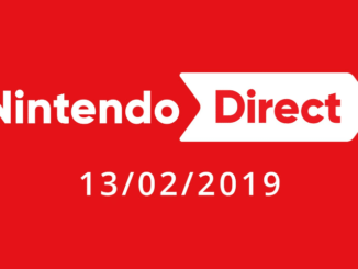 Nintendo Direct – 13-02-2019 – Roundup