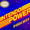 Nintendo Power podcast 24 featuring Yacht Club Games