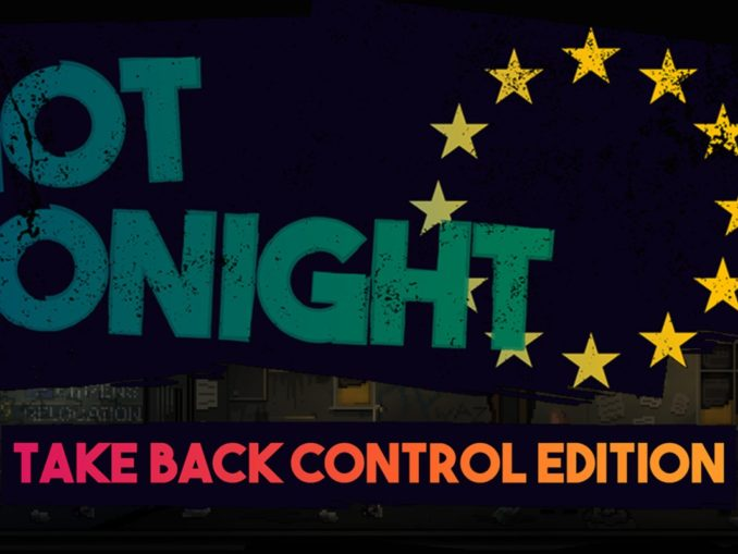 Release - Not Tonight: Take Back Control Edition