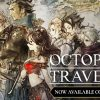 OCTOPATH TRAVELER available on Google Stadia
