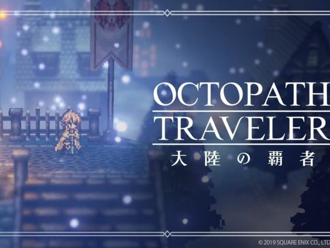 Nieuws - Octopath Traveler: Champions Of The Continent vertraagd