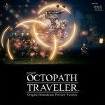 Octopath Traveler soundtrack preview available on iTunes