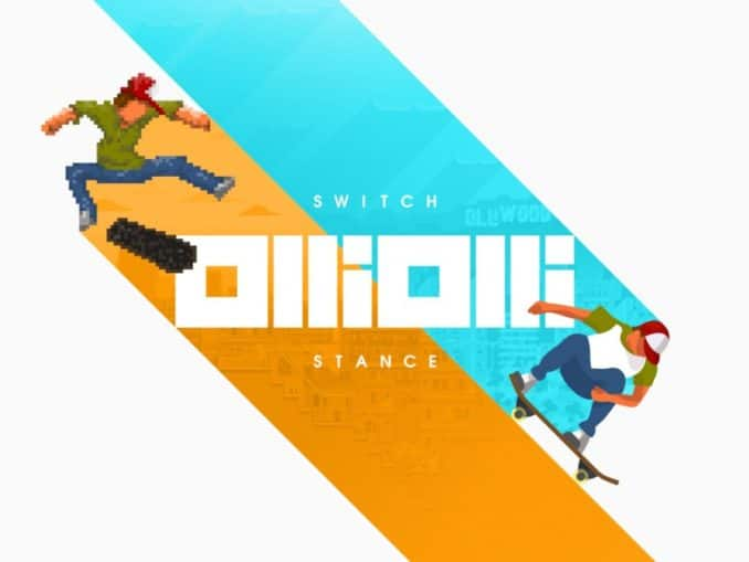 Release - OlliOlli: Switch Stance