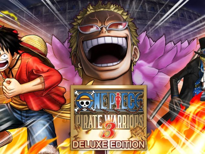 Release - ONE PIECE: PIRATE WARRIORS 3 – Deluxe Edition
