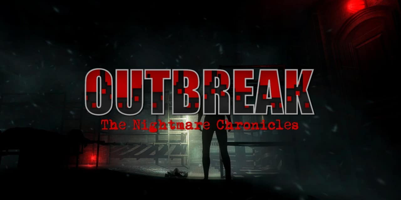 Outbreak The Nightmare Chronicles