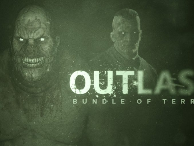 Release - Outlast: Bundle of Terror