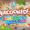 Overcooked! 2 - Sun's Out Buns Out DLC Pack aangekondigd