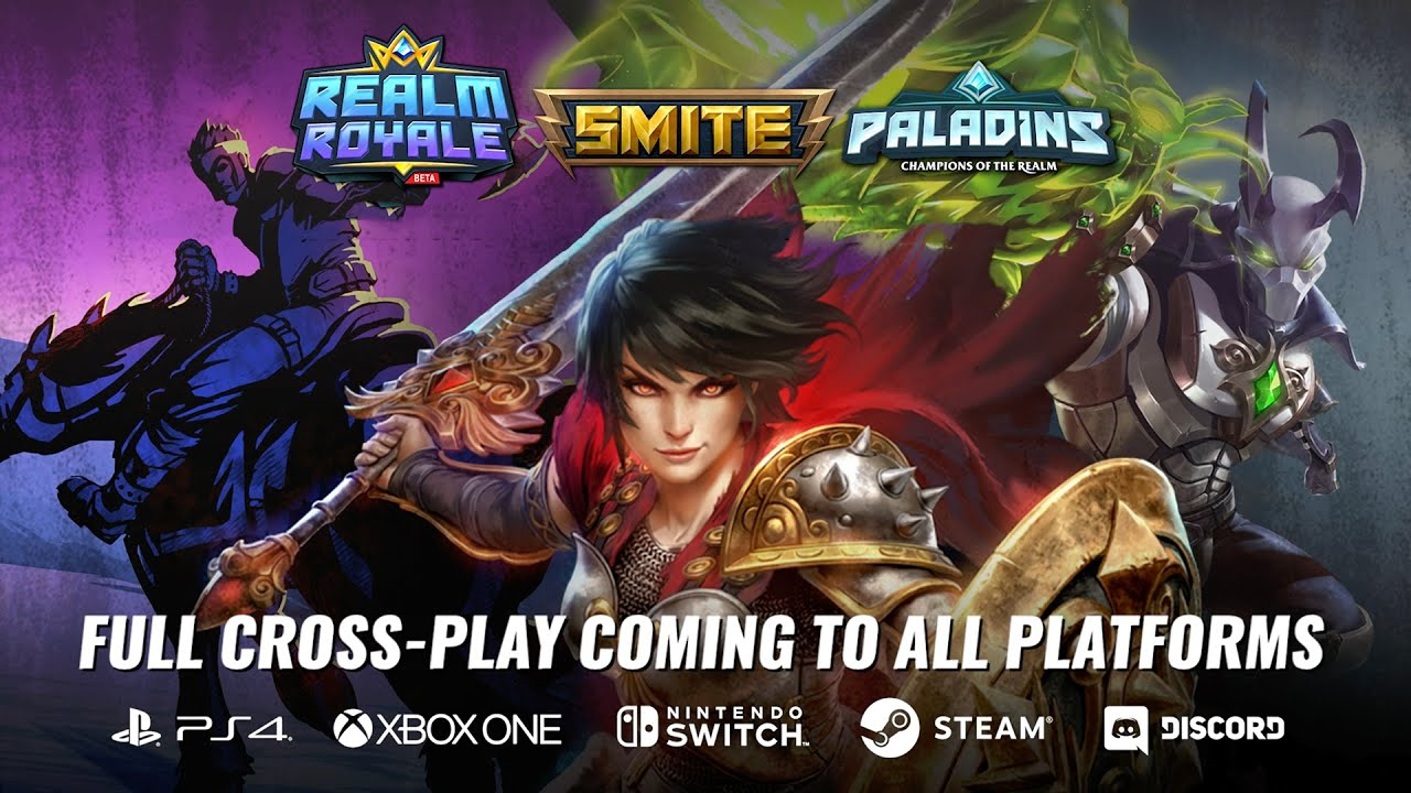 Paladins with Cross-Play available! Realm Royale and Smite … soon