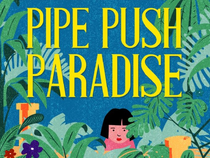 Release - Pipe Push Paradise