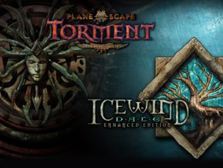Release - Planescape: Torment and Icewind Dale: Enhanced Editions