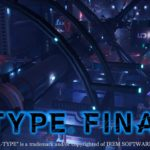 R-Type Final 2 - Fully funded on Kickstarter, 2nd trailer released