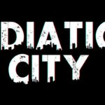 Radiation City - First 15 Minutes