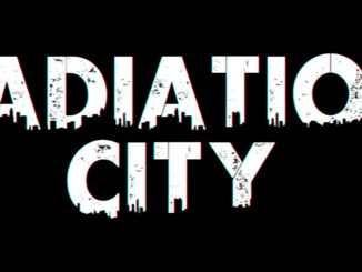 Radiation City – Eerste 15 Minuten