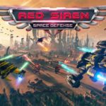 Red Siren: Space Defense announced - Launches June 4th