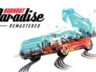 Release Date removed for Burnout Paradise Remastered