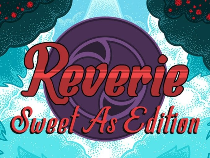 Release - Reverie: Sweet As Edition