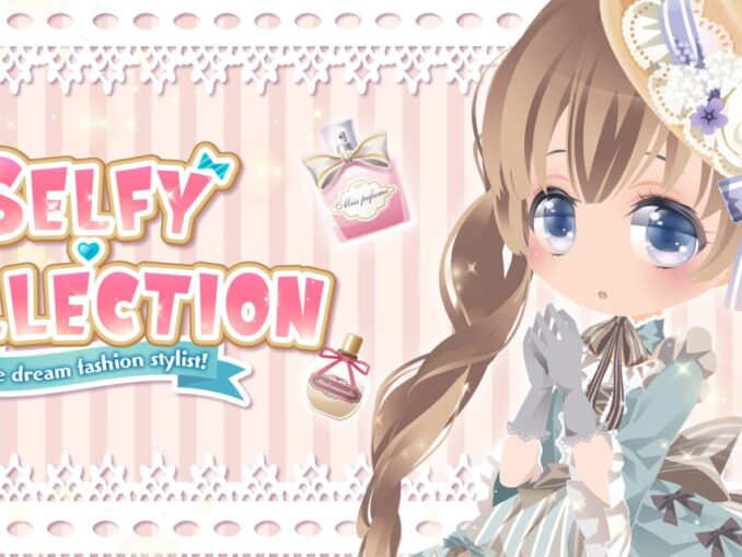 Release - SELFY COLLECTION The dream fashion stylist!