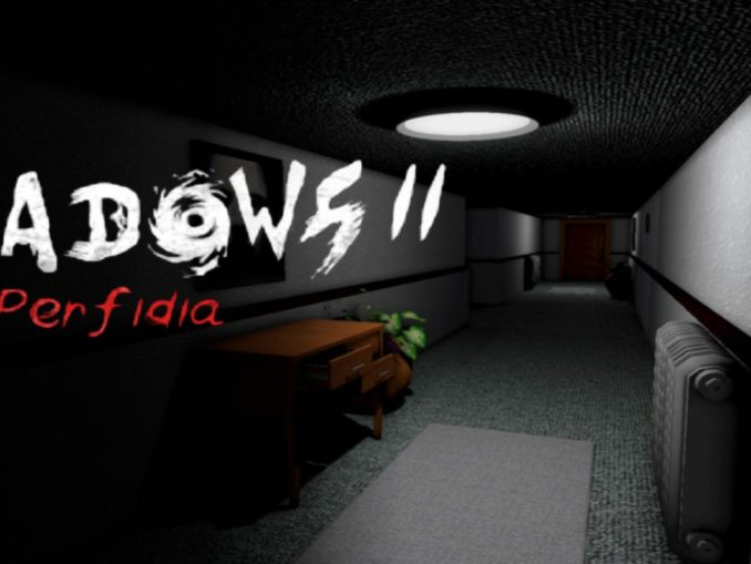 Release - Shadows 2: Perfidia
