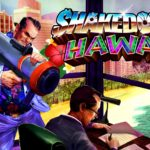 Shakedown Hawaii - Get to the mission trailer