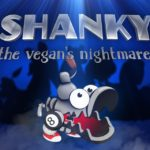 Shanky: The Vegan`s Nightmare