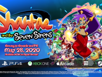 Shantae And The Seven Sirens – Launches May 28th