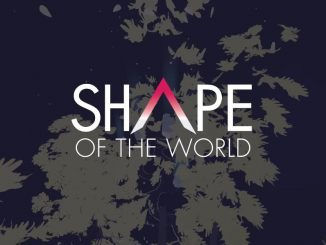 Shape Of The World bevestigd