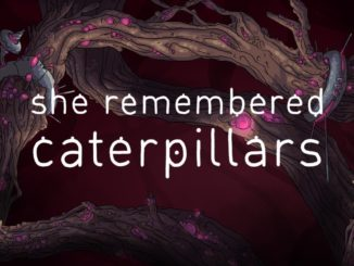 Release - She Remembered Caterpillars