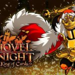 Shovel Knight: King Of Cards -PAX East Gameplay