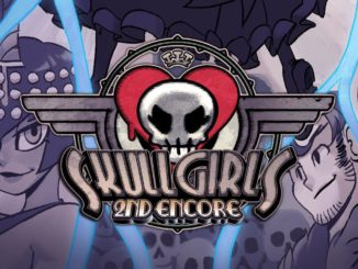 Skullgirls 2nd Encore komt