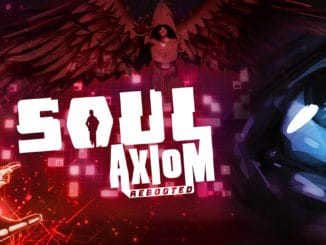 Soul Axiom Rebooted – Launches 27 Feb 2020