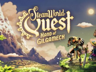 Release - SteamWorld Quest: Hand of Gilgamech