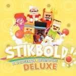 Stikbold! A Dodgeball Adventure DELUXE