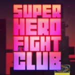 Super Hero Fight Club: Reloaded launches December 24th